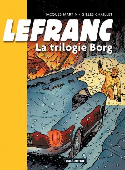 Couverture Lefranc - intégrale  tome 1 - la trilogie borg