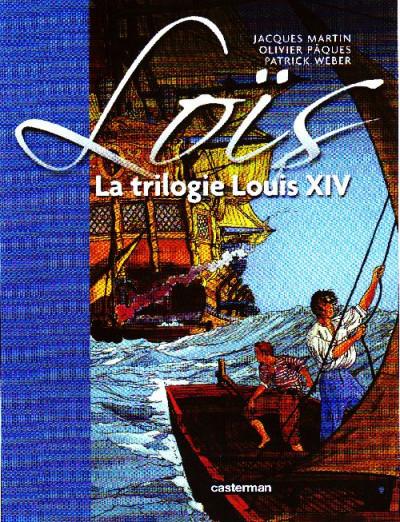 image de Loïs - la trilogie louis xiv