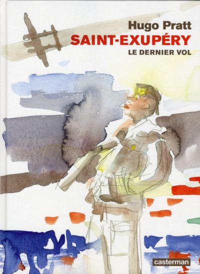 Couverture Saint-Exupéry ; le dernier vol