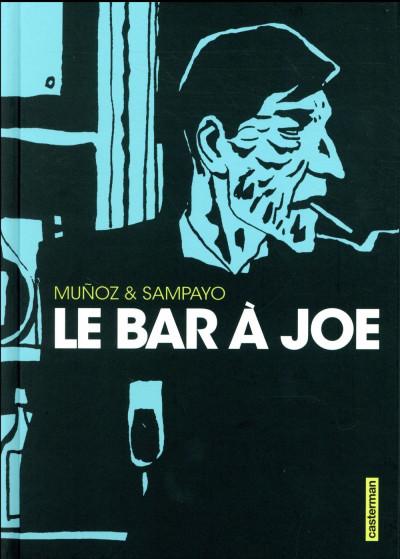Couverture Le bar à Joe - intégrale