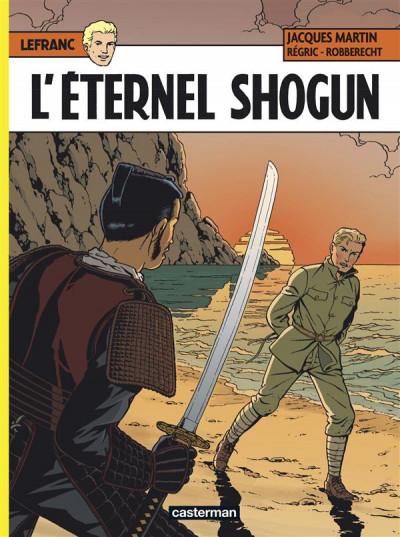 image de Lefranc tome 23 - l'éternel shogun