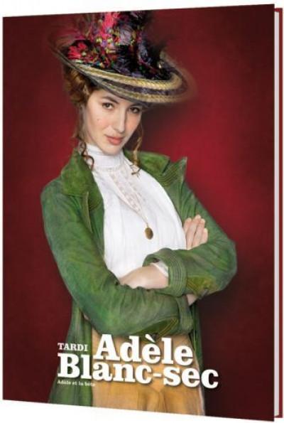 Couverture Adèle Blanc-Sec T.1 - Adèle et la bête