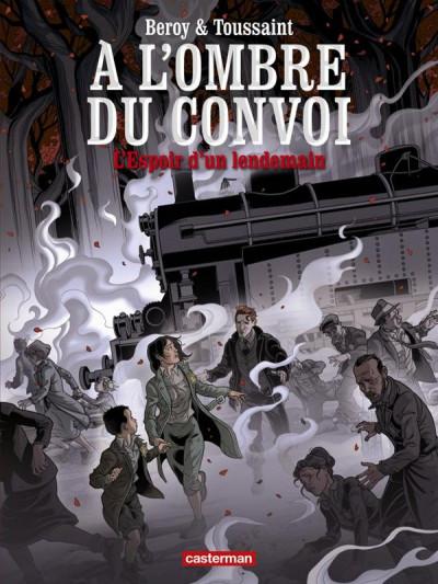 Couverture L'ombre du convoi tome 2 - l'espoir d'un lendemain