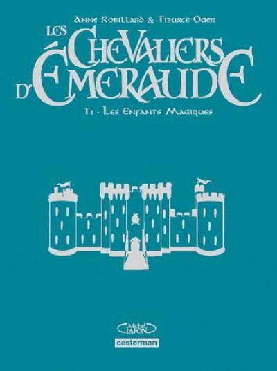 Couverture Les chevaliers d'émeraude tome 1 - les enfants magiques