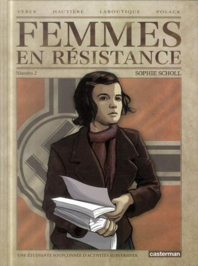 Couverture Femmes en résistance tome 2 - Sophie Scholl