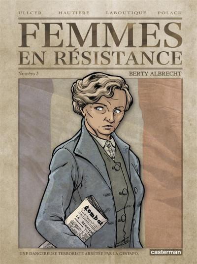 Couverture Femmes en résistance tome 3 - Berty Albrecht