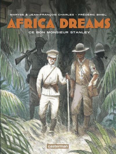 Couverture Africa dreams tome 3 - ce bon Monsieur Stanley