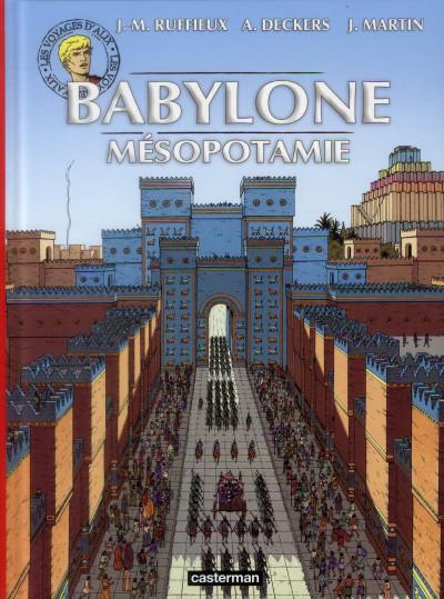Couverture les voyages d'Alix ; Babylone, Mésopotamie