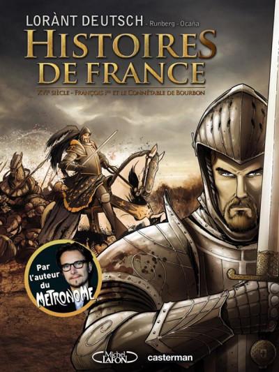image de Histoires de France tome 1 - françois 1er et le connétable de Bourbon