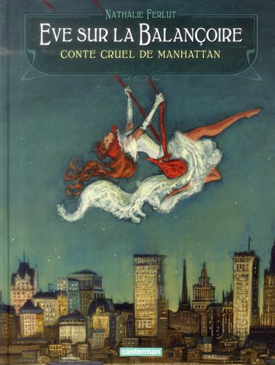 image de Eve sur la balançoire conte cruel de Manhattan