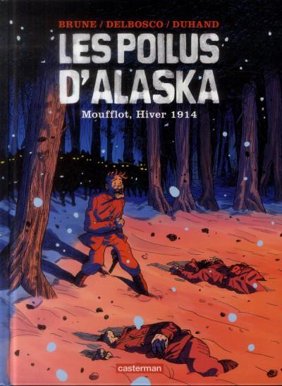 Couverture Les poilus d'Alaska tome 1