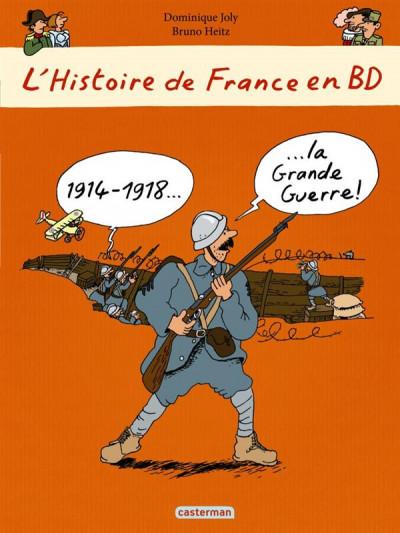 image de L'histoire de France en bd - 14-18, la grande guerre