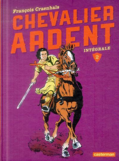 Couverture Chevalier ardent intégrale tome 2 (nouvelle édition)