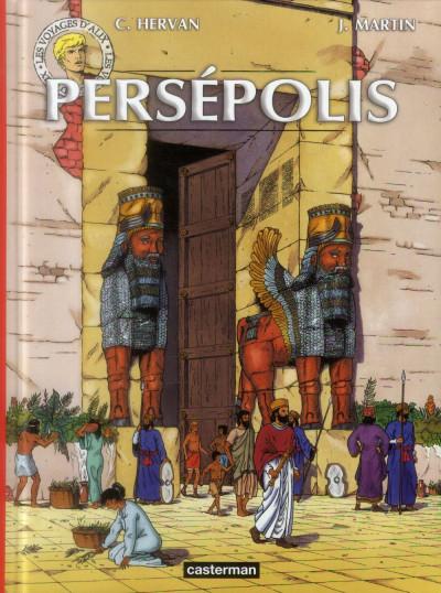 Couverture Les voyages d'Alix - Persepolis (édition 2014)