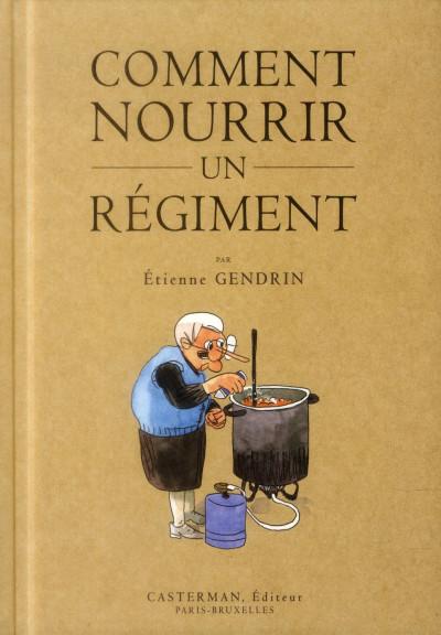Couverture Comment nourrir un régiment