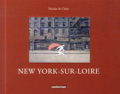 image de New York-sur-Loire (nouvelle édition)