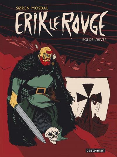Couverture Erik le rouge, roi de l'hiver