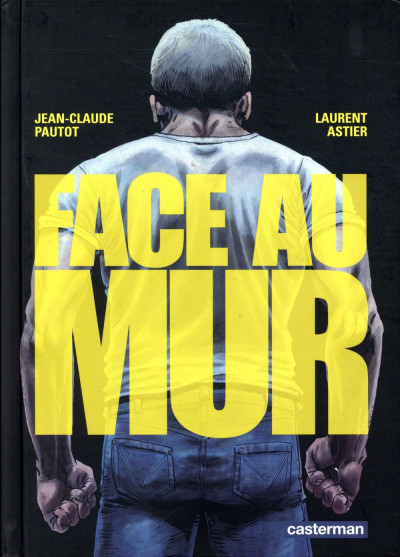 Couverture Face au mur