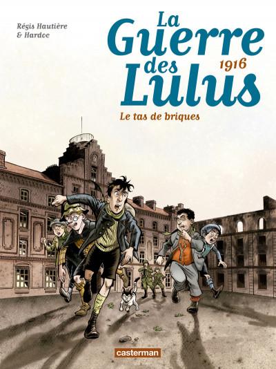 image de La guerre des Lulus tome 3 - 1916, le tas de briques