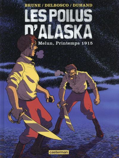 image de Les poilus d'Alaska tome 2 - Melun printemps 1915