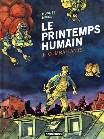 Couverture Le printemps humain tome 1 - combattants