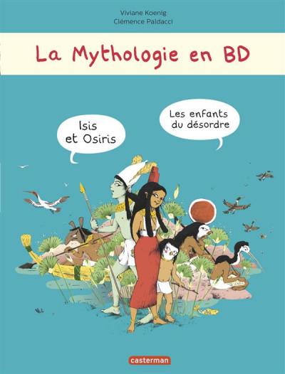 image de La mythologie en bd tome 3 - Isis et Osiris