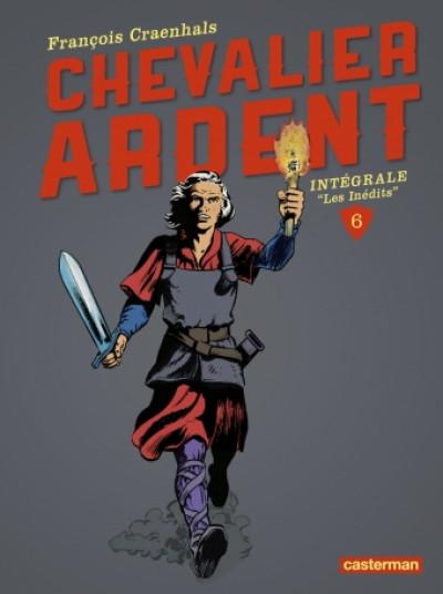 Couverture Chevalier Ardent - intégrale tome 6 (nouvelle édition)