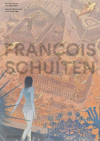 Couverture Images de Francois Schuiten : des cités obscures à la ville lumière (grand format)