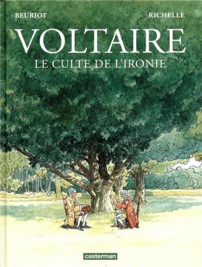 Couverture Voltaire ; le culte de l'ironie