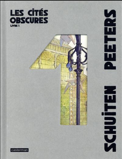 Couverture Les cités obscures - intégrale tome 1
