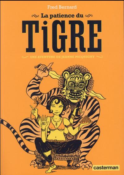 Couverture Une aventure de Jeanne Picquigny tome 3 - La patience du tigre