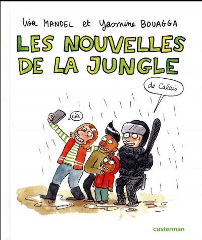 Couverture Les nouvelles de la jungle (de Calais)