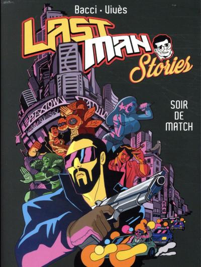 Couverture Lastman stories - Soir de match