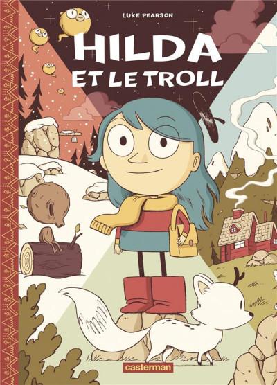Couverture Hilda - nouvelle édition tome 1 - Hilda et le troll