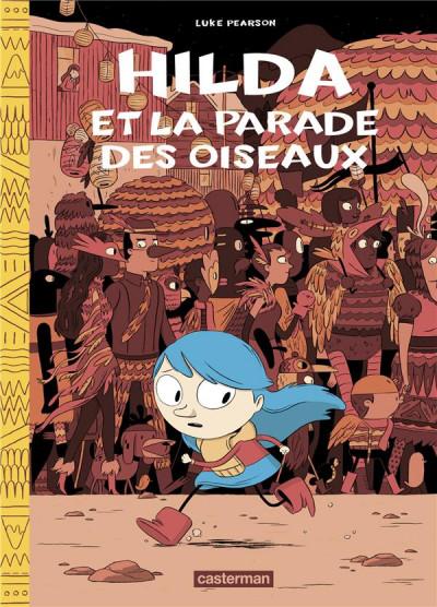 Couverture Hilda -nouvelle édition tome 3 - Hilda et la parade des oiseaux