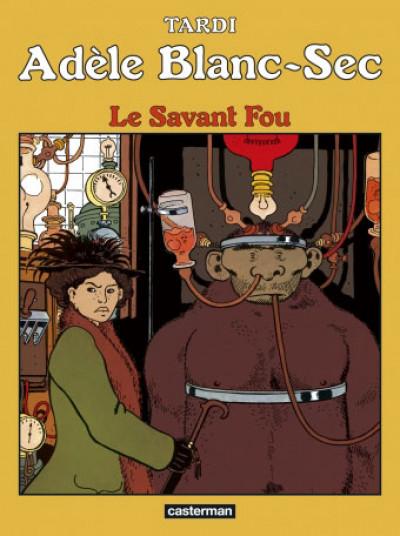 Couverture Adèle Blanc-Sec tome 3 - Le savant fou (édition 2017)