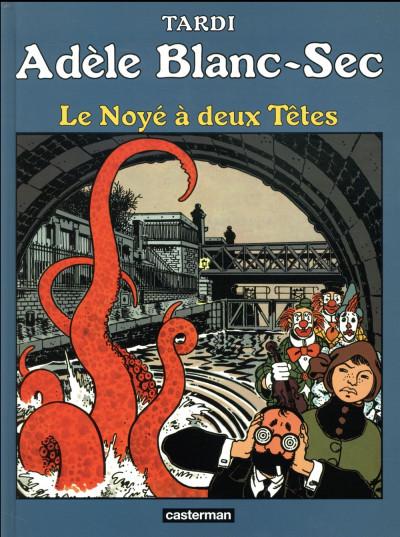 Couverture Adèle Blanc-Sec tome 6 (édition 2018)