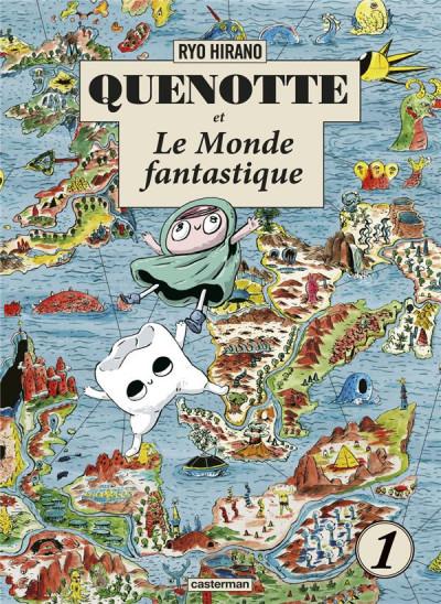 Couverture Quenotte et le monde fantastique tome 1