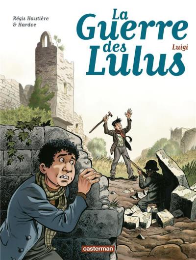 Couverture La guerre des Lulus tome 7 - Luigi