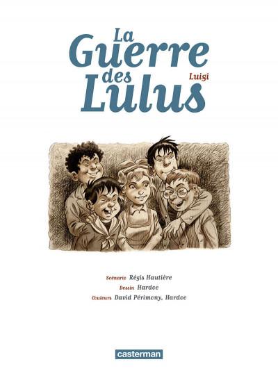 Page 2 La guerre des Lulus tome 7 - Luigi