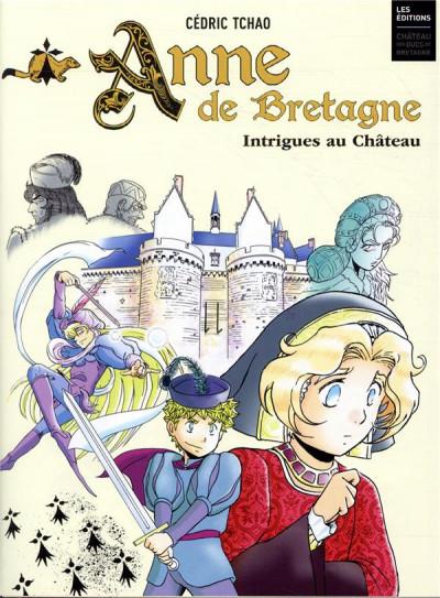 Couverture Anne de Bretagne - Intrigues au château