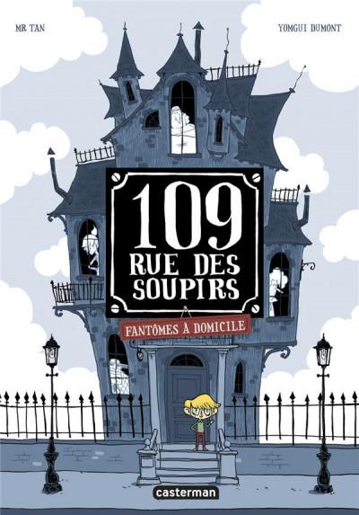 Couverture 109, rue des soupirs tome 1
