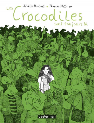 Couverture Les crocodiles sont toujours là