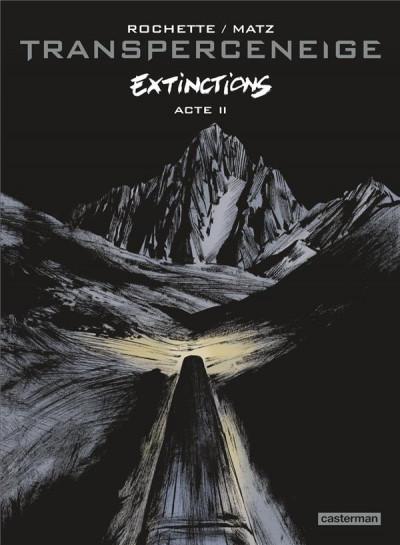 Couverture Transperceneige - extinctions tome 2