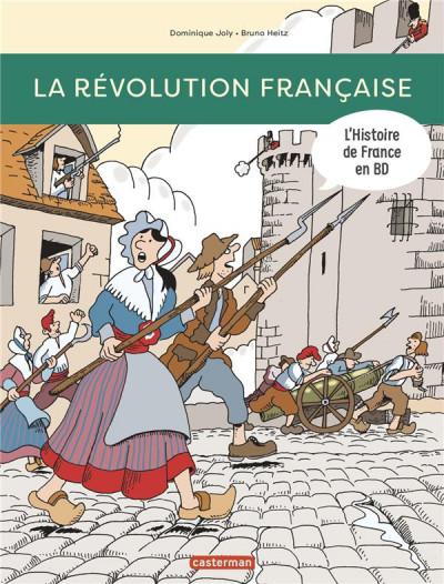 Couverture L'Histoire de la France en BD - La Révolution française