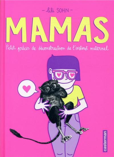 Couverture Mamas - Petits précis de déconstruction de l'instinct maternel