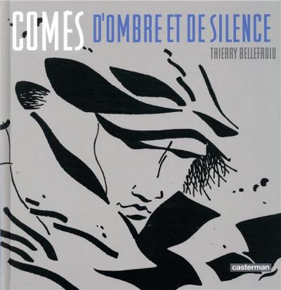 Couverture Comès, d'ombre et de silence