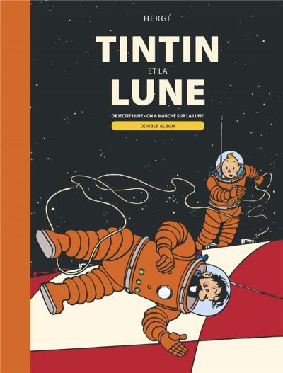 Couverture Tintin et la Lune - Objectif Lune & On a marché sur la Lune