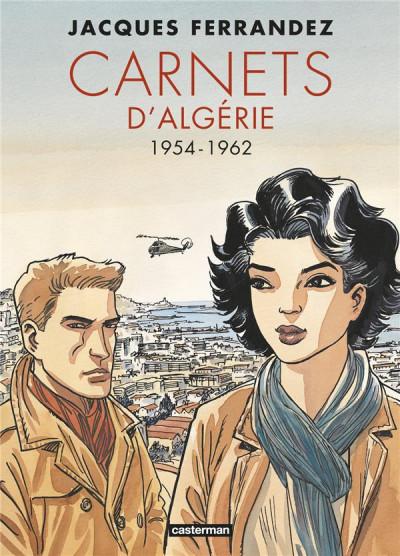 Couverture Carnets d'Algérie - intégrale tome 2