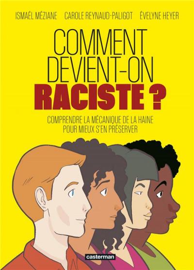 Couverture Comment devient-on raciste ?